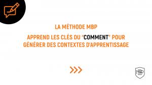 Read more about the article Le 'Comment' de la Méthode MBP